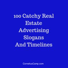 Are you lacking a convincing real estate slogan? We have compiled a list of 100 of some catchy real estate agent slogans and tag lines that can help convert leads. These are real estate slogans that catches the eye and are memorable.  Catchy Real Estate Advertising Slogans And Timelines Experienced In Saving You Money…