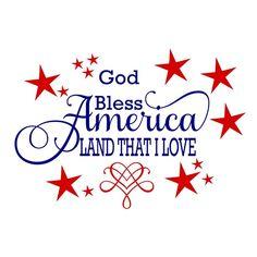 God Bless America Land That I Love svg God Bless America svg Patriotic svg Memorial Day svg Independence Day svg of July Pallet Sign svg I Love America, God Bless America, Happy 4 Of July, 4th Of July, Hymn Quotes, Fourth Of July Quotes, July 4th Sayings, America Quotes, Independence Day Quotes