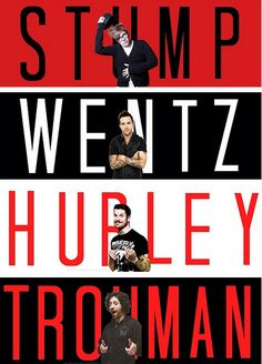 <3 Stump, Wentz, Hurley, Trohman <3 Follow me on twitter @khanyilite https://twitter.com/khanyilite