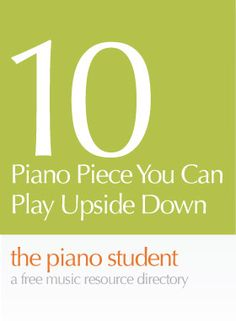 10 Piano Pieces You Can Play Upside Down | Free Sheet Music for Easy Piano Solo - Remember that scene in Amadeus (1984), when Mozart performs laying on his back for folks at the local tavern. These pieces are easy enough so you can impress your friends too. - https://thepianostudent.wordpress.com/2012/06/13/10-piano-pieces-you-can-play-upsidedown-free-sheet-music/