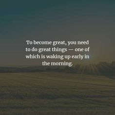 150 Beautiful good morning inspirational quotes and sayings. Welcome a brand new morning with a smile. Good Morning Inspirational Quotes, Good Morning Quotes, Motivational Quotes, Wake Up Quotes, Good Morning Texts, Life Is A Gift, How To Wake Up Early, Creative Words, Happy Thoughts