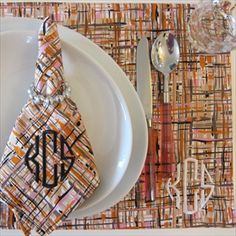Monogrammed placemat and napkin- you can never have too many monogrammed items