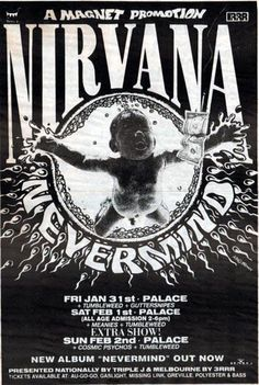 The Guttersnipes provided me with this copy of a rarely seen Nirvana poster from the 1992 Australian tour:  http://nirvana-legacy.com/2013/05/04/friday-january-31-1992-the-guttersnipes/
