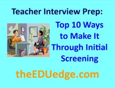 Teacher Interviews happen in stages.  You have to get through the initial screening to get to the full hiring committee.  Find out how: http://www.theeduedge.com/top-10-ways-to-make-it-through-the-initial-screening-for-a-teaching-position/