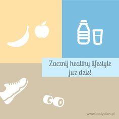Zacznij healthy lifestyle już dziś!