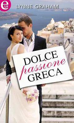 Prezzi e Sconti: #Dolce passione greca edito da Harpercollins italia  ad Euro 2.99 in #Ebook #Narrativa erotica e rosa