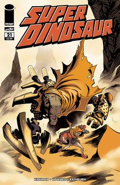 Preview: Super Dinosaur #21, Cover - Comic Book Resources