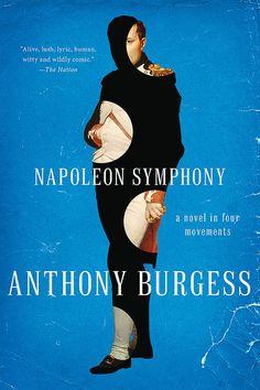 Anthony Burgess -- Napoleon Symphony