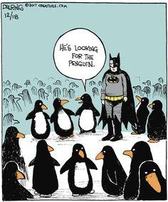 "John Deering's ""Strange Brew"" is just what the title says -- a mix of strange and humorous observations. The Penguin Batman, Penguin Cartoon, Batman Cartoon, Penguin Love, Cartoon Jokes, Funny Cartoons, Funny Comics, Art Jokes, Jokes Pics"