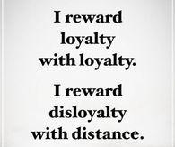 i reward loyalty loyalty i reward disloyalty distance