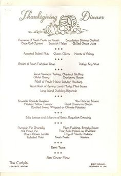 A Thanksgiving Dinner Menu From The Carlyle Hotel In New York City 1961