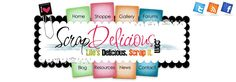 ScrapDelicious.com - Life's Delicious... Scrap It! Featuring Digital and Hybrid Scrapbooking.