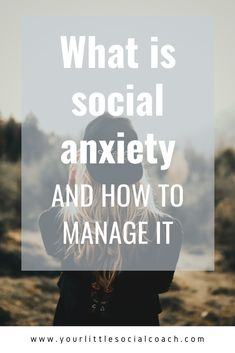 What is social anxiety and how to manage it - Your Little Social Coach What Is Anxiety, How To Calm Anxiety, Deal With Anxiety, Anxiety Tips, Anxiety Help, Social Anxiety, Common Mental Disorders, Natural Anti Anxiety