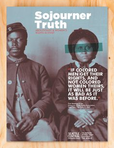 Sojourner Truth, Women's History poster. Student project.