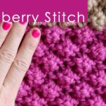How to Knit the RASPBERRY Stitch Pattern