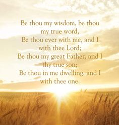 Be Thou My Vision...More at http://beliefpics.christianpost.com/
