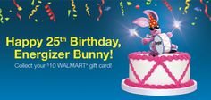 Celebrate the Energizer Bunny's Birthday with a free $10 Gift Card when you purchase 2 Specially marked packages of Energize Max Batteries!!!  #BunnyBirthdayWMT #shop #cbias