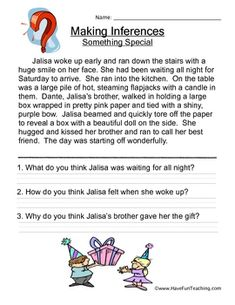 Making Inferences Worksheet: Think about what you know, and use ...
