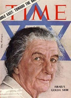 Golda Meir: First female Prime Minister of Israel. She's my birthday twin, May 3rd. ~ Brina