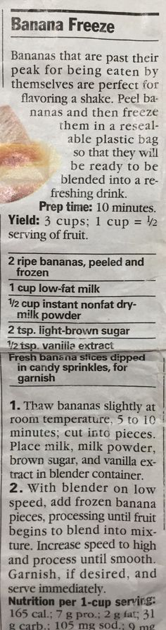 Put everything into a blender and process until smooth. Makes 3 servings.  (Originally from Parents Magazine August 1994 edition)