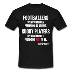 Footballers spend 90 minutes pretending to be hurt. Rugby players spend 80 minutes pretending not to be. Rugby Players, Just Girly Things, Shirt Outfit, It Hurts, Football, Mens Tops, Shirts, Clothes, Funny