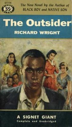 Signet Books - The Outsider - Richard Wright Richard Wright Author, Native Son, Vintage Book Covers, Vintage Classics, Playwright, Feature Film, Listening To Music, Audio Books, Documentaries
