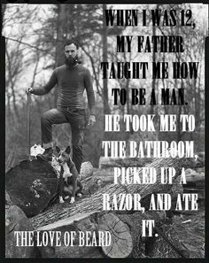 eat it, beard humor , beardly , the love of beard, scruff, manliness , bearded