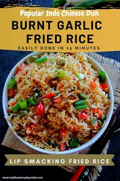 Burnt Garlic Fried Rice is a tasty and delicious rice dish from Indo Chinese cuisine. Made with browned garlic and veggies this fried rice is a perfect dish to enjoy on weekday dinner and a great way to use up left over rice. #burntgarlic #friedrice #vegfriedrice #indochinese #restuarantstyle Chinese Rice Recipe, Indo Chinese Recipes, Indian Food Recipes, Asian Recipes, Ethnic Recipes, Chinese Food, Vegetarian Rice Recipes, Healthy Recipes, Easy Recipes