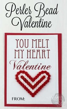 You Melt My Heart Perler Bead Valentine (Free Printable) Amazing Crafts, Fun Crafts, Crafts For Kids, Arts And Crafts, Valentine Day Crafts, Valentines, Valentine Ideas, Spring Projects, Easy Diy Projects