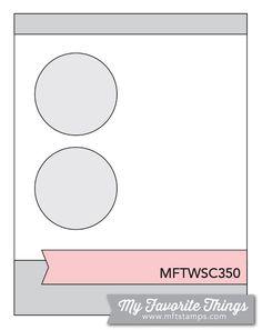 MFT Card Challenges - Sketch 350