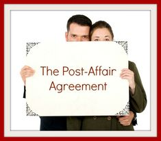How to use the post-affair agreement to restore the trust in your husband after he cheated.