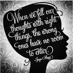 When we fill our thoughts with right things, the wrong ones have no room to enter. -Joyce Meyer SO TRUE every weekend :/ beach love Life Quotes Love, Girl Quotes, Great Quotes, Quotes To Live By, Inspirational Quotes, Inspiring Sayings, Fabulous Quotes, Motivational Messages, Awesome Quotes