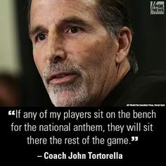 Love this!!! Team USA Hockey Coach Tortorella says that if any of his players sit for the National Anthem, they will sit the rest of the game.