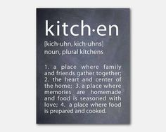 Typography - kitchen definition - 8 x 10 or larger print - Kitchen Wall Art - The heart of the home - where family & friends gather