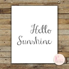 Printable Instantly Wisdom words Hello Sunshine by PapergirlPrints, $5.00