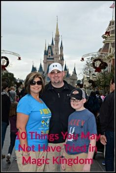 10 Things You May Not Have Tried in Magic Kingdom