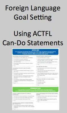 Foreign (World) Language Goal Setting Using ACTFL Can-Do Statements (French, Spanish) www.wlteacher.wordpress.com #spanishinfographic