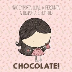 Dia do chocolate e páscoa chegando Chocolate Lovers Quotes, Chocolate Humor, Buddha Doodle, Portuguese Quotes, Study Design, More Than Words, Lettering, Feelings, Statue