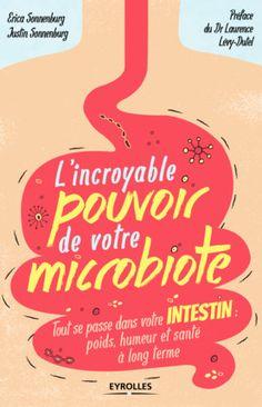 E.Sonnenburg, J.Sonnenburg- L'incroyable pouvoir de votre microbiote