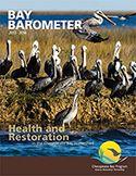 Bay Barometer: Health and Restoration in the Chesapeake Bay Watershed (2013-2014)  http://www.chesapeakebay.net/publications/title/bay_barometer_health_and_restoration_in_the_chesapeake_bay_watershed_2013_2