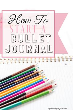 Learn how to start a bullet journal even if you're not artistic. Bullet journals are the ultimate planner and allow flexibility to meet your planning needs. Bullet journaling changed my life! #bulletjournal #bujo #planner