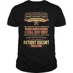PATIENT-ESCORT #teeshirt #Tshirt. ORDER HERE => https://www.sunfrog.com/LifeStyle/PATIENT-ESCORT-144472418-Black-Guys.html?id=60505