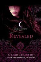Revealed: a House of Night novel by P.C. Cast