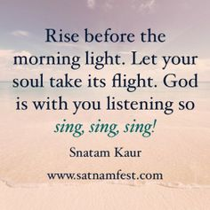 """From a song on """"Heart of the Universe"""", written by Snatam Kaur for her young daughter."""