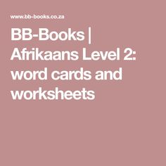 BB-Books | Afrikaans Level 2: word cards and worksheets