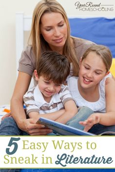 5 Easy Ways to Sneak in Literature in your homeschool