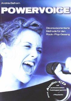 1 handsigniertes POWERVOICE-Buch von Bestseller Andrés Balhorn: Mit CD: Die praxisorientierte Methode für den Rock-/Pop-Gesang. Jetzt gewinnen: http://on.fb.me/1duIkCl
