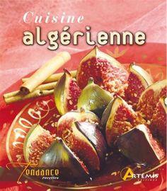 1000 images about divers livres on pinterest cuisine livres and anne frank - Google cuisine algerienne ...
