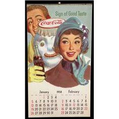 1958 Coca-Cola calendar  (the year my Mom passed away.  :(