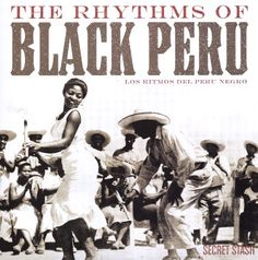 Afro-Peruvian music is one of the most elusive genres in the world. Not only is it practically unheard outside the borders of Peru, but even the people of Peru are unsure of many aspects of its history. From the mid 1950s through the 1970s, Peruvian labels such as El Virrey, IEMPSA, and Odeon supported an Afro-Peruvian revival with the release of hundreds of Afro-Peruvian albums.